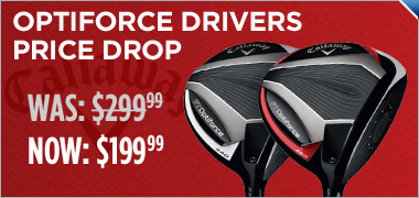 Instant Savings on Callaway OptiForce Drivers