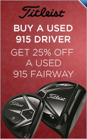 Buy Used Titleist 915 Driver & Get 915 Fairway 25% Off